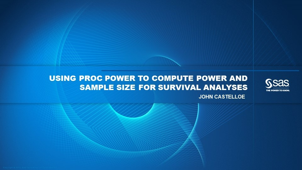 Using PROC POWER to Compute Power and Sample Size for Survival Analyses