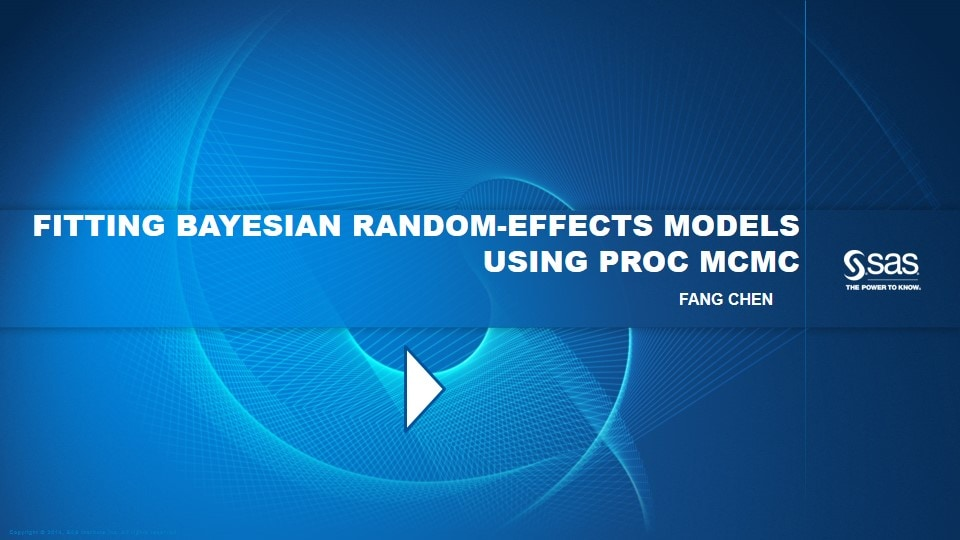 Fitting Bayesian Random-Effects Models Using PROC MCMC
