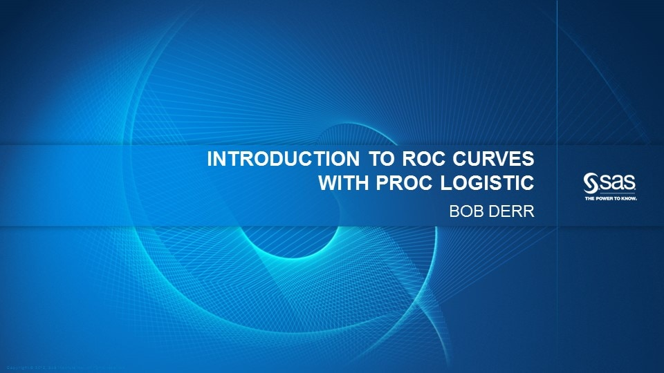 Introduction to ROC Curves and PROC Logistic