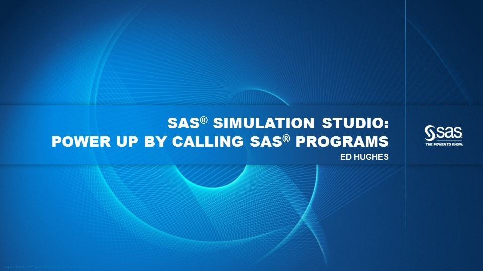 SAS Simulation Studio: Power Up by Calling SAS Programs