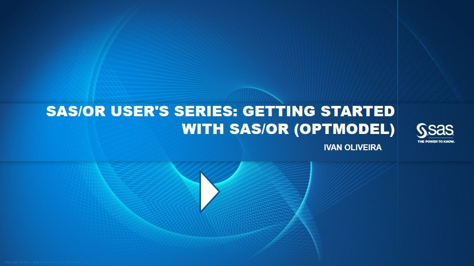 SAS/OR User's Series: Getting Started with SAS/OR (OPTMODEL)