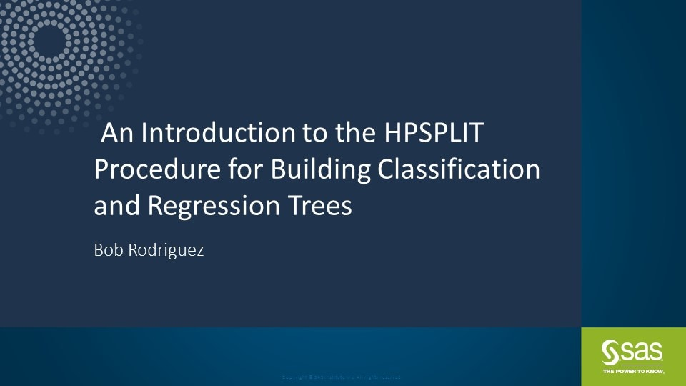 An Introduction to the HPSPLIT Procedure for Building Classification and Regression Trees