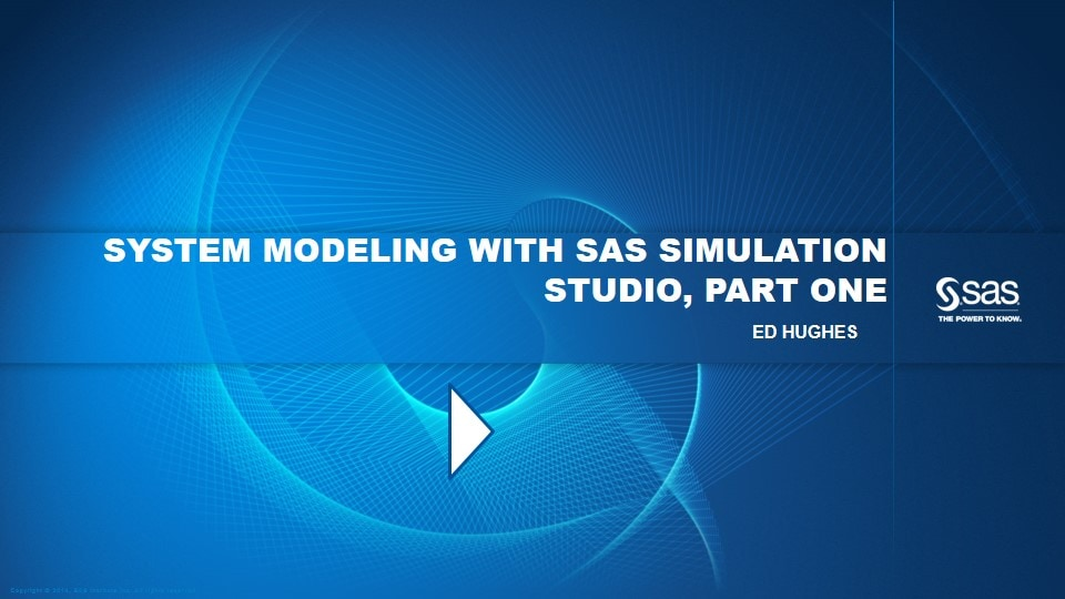 System Modeling with SAS Simulation Studio, Part One