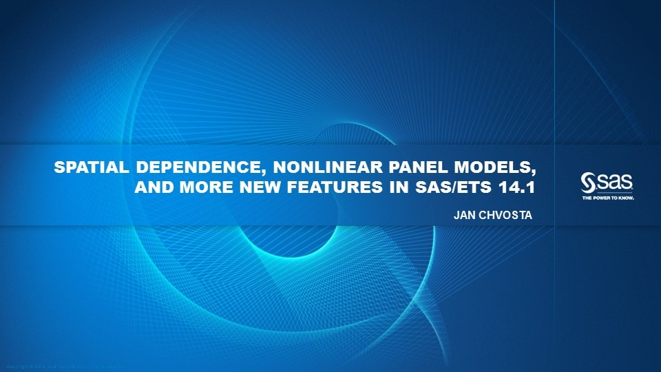 Spatial Dependence, Nonlinear Panel Models, and More New Features in SAS/ETS 14.1