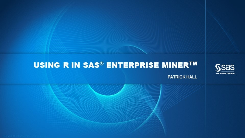 Using R in SAS Enterprise Miner