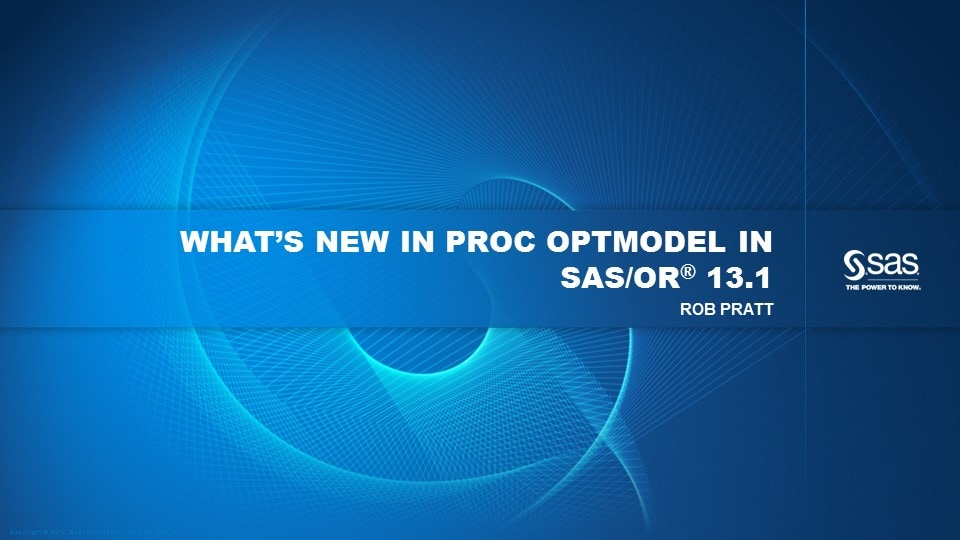 What's New in PROC OPTMODEL in SAS/OR 13.1