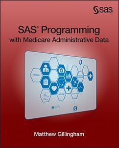 SAS Programming with Medicare Administrative Data book cover