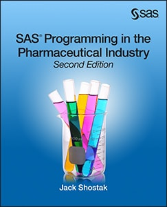 SAS Programming in the Pharmaceutical Industry, Second Edition book cover
