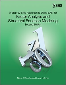 A Step-by-Step Approach to Using SAS for Factor Analysis and Structural Equation Modeling, Second Edition book cover